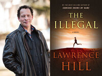 Writers LIVE: Lawrence Hill, The Illegal: A Novel