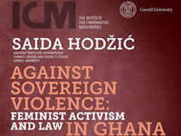 "ICM Fall 2015 New Conversations Series: ""Against Sovereign Violence: Feminist Activism and Law in Ghana"""