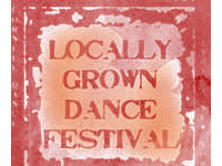 Locally Grown Dance Festival/Cultivating Risk
