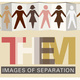 THEM: Images of Separation