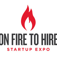 On Fire to Hire Startup Expo