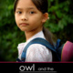 Owl and the Sparrow - International Film Festival
