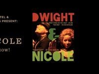 An Evening with Dwight & Nicole