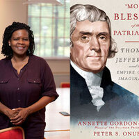 "Writers LIVE: Annette Gordon-Reed and Peter S. Onuf, ""Most Blessed of the Patriarchs"": Thomas Jefferson and the Empire of the Imagination"