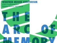 Arc of Memory: Bending the Future of Historic Preservation