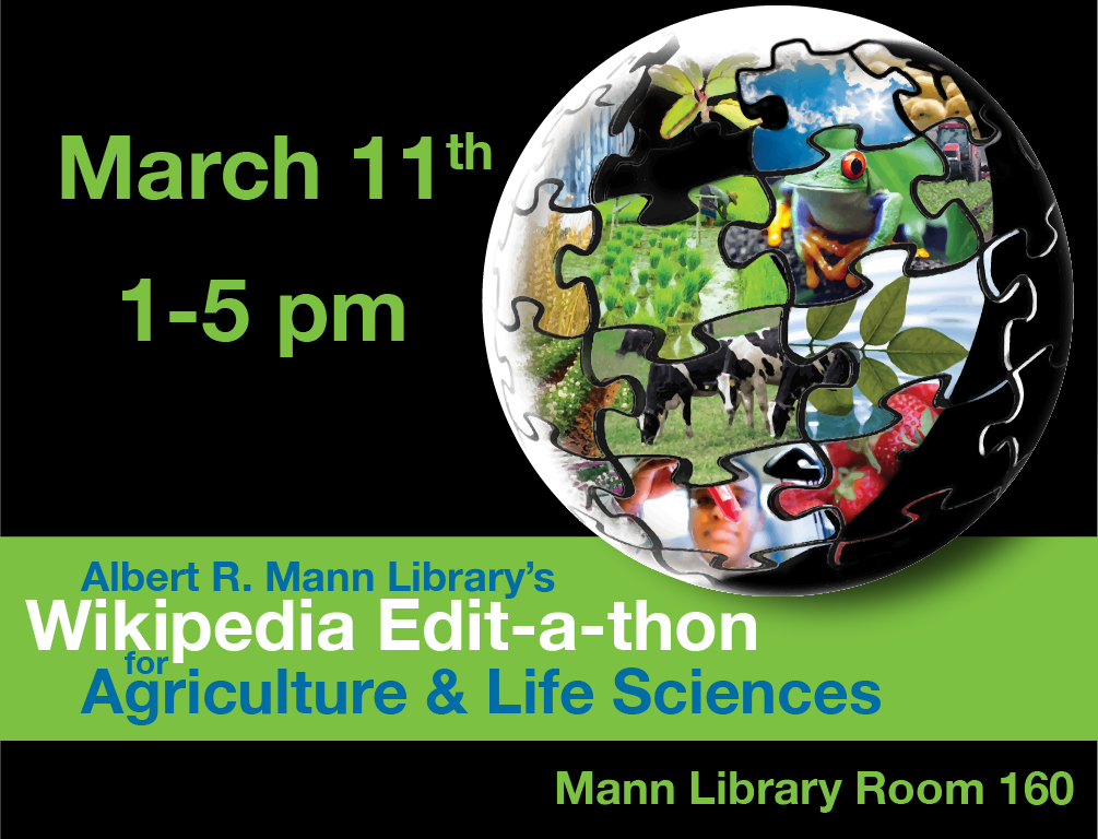 Wikipedia Edit-a-thon for Ag & Life Sciences at Mann Library
