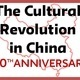 The 50th Anniversary of The Cultural Revolution in China