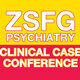 ZSFG Clinical Case Conference