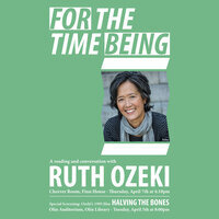 For the Time Being: A Reading and Conversation with Ruth Ozeki