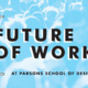 The New School's Design Intelligence 2016 Conference: The Future of Work