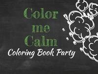 Color me Calm: Coloring Book Party