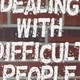 Dealing with Difficult People Training Workshop Presented by ENI: Counts towards the D&I Training Requirement.