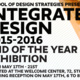 School of Design Strategies Presents: Integrated Design 2015-2016  End of The Year  Exhibition