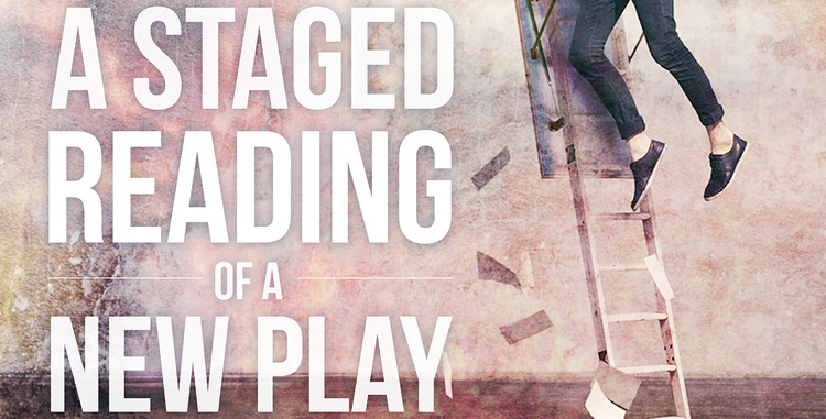 A Staged Reading of a New Play