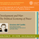 Development and War: The Political Economy of Peace