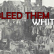 The Great War, 1916: Bleed Them White