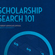 Community Scholarship Search 101