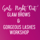 Girls Night Out - Glam Brows & Gorgeous Lashes Workshop