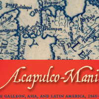Exhibition: Acapulco-Manila – The Galleon, Asia, and Latin America, 1565–1815