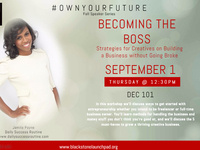 #OwnYourFuture: Becoming The Boss