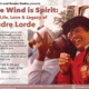 The Wind is Spirit:  The life, love and legacy of Audre Lorde