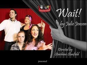 Staged Right Theatre Presents Wait! by Julie Jensen