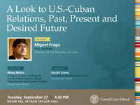 A Look to U.S.-Cuban Relations, Past, Present and Desired Future