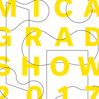 MICA GRAD SHOW 2017: Show 3 Opening Reception