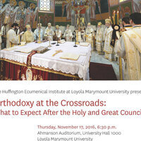 """""""Orthodoxy at the Crossroads: What to Expect After the Holy and Great Council"""""""