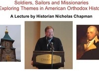 Soldiers, Sailors and Missionaries: Exploring Themes in American Orthodox History