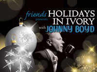 Holidays in Ivory with Johnny Boyd @ Gesa Power Theatre