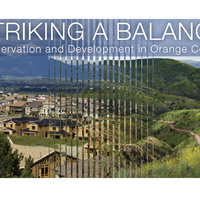Striking a Balance: Conservation and Development in Orange County Opening