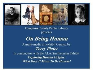 """On Being Human"" an Art Exhibit curated by Terry Plater"