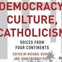 Democracy, Culture, Catholicism: Voices from Four Continents