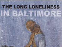 Writers LIVE: Brendan Walsh & Willa Bickham, The Long Loneliness in Baltimore