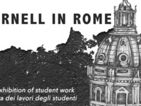 Cornell in Rome: Exhibition of Fall 2016 Student Work