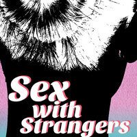 Sex with Strangers, by Laura Eason