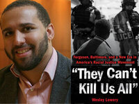 Writers LIVE: Wesley Lowery, They Can't Kill Us All: Ferguson, Baltimore, and a New Era in America's Racial Justice Movement