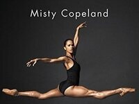 SOLD OUT:  Misty Copeland, Ballerina Body: Dancing and Eating Your Way to a Leaner, Stronger, and More Graceful You