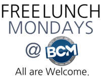 BCM Monday Free Lunch