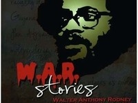 """W.A.R. Stories: Walter Anthony Rodney"" A Film by Clairmont Chung"