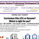 CV or Resume? Graduate Student Professional Development Series