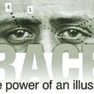Race: Power of an Illusion Part I Film Screening