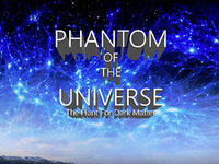 Planetarium Show: Phantom of the Universe