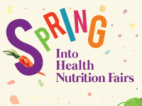 Spring Into Health Nutrition Fairs