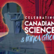 Ontario Science Centre presents Canada 150: Discovery Way
