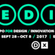 EDIT (Expo for Design, Innovation + Technology)