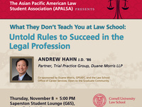 "APALSA Guest Speaker Presentation: ""What they don't teach you in law school: Untold tips to success in the legal profession"""