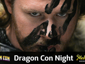 Dragon Con Night at Medieval Times
