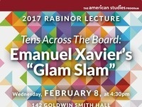 "The Rabinor Lecture: Tens Across The Board: Emanuel Xavier's ""Glam Slam"""
